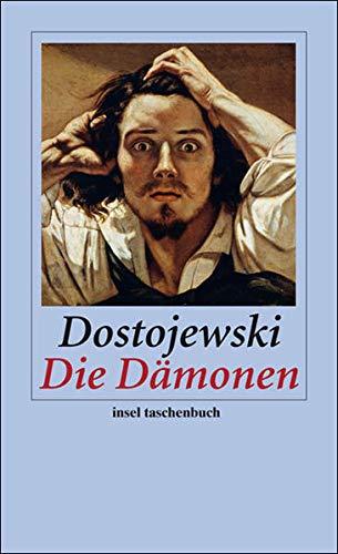Die Dämonen: Roman (insel taschenbuch)
