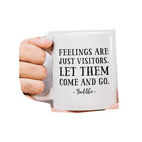 Feelings are Just Visitors Let Them Come and Go Buddhism Kaffeetasse, Buddhismus Kaffeetasse, Buddha-Tasse