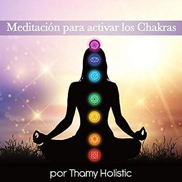 Meditación Para Activar Los Chakras