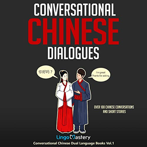 Page de couverture de Conversational Chinese Dialogues: Over 100 Chinese Conversations and Short Stories
