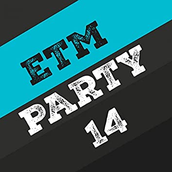Etm Party, Vol. 14
