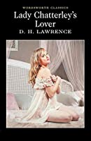Lady Chatterley's Lover (Wordsworth Classics)