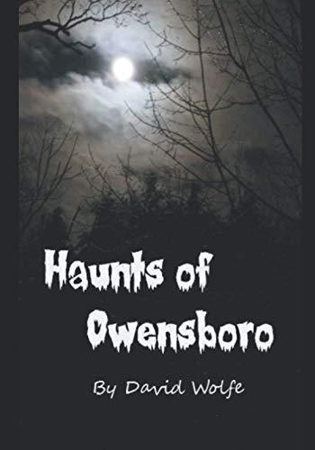 Haunts of Owensboro