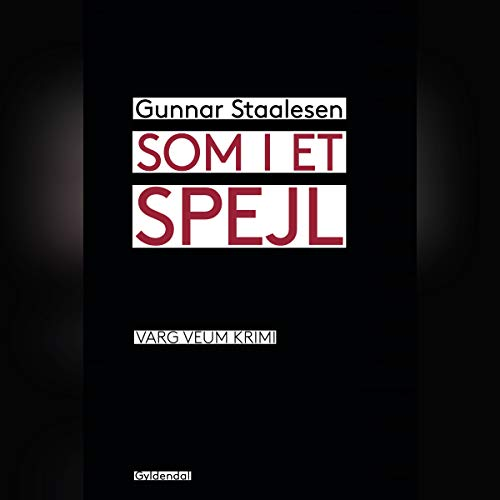 Som i et spejl                   By:                                                                                                                                 Gunnar Staalesen                               Narrated by:                                                                                                                                 Aksel Hundslev                      Length: 8 hrs and 37 mins     Not rated yet     Overall 0.0