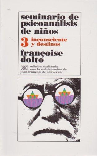 Seminario de psicoanalisis de ninos / Volumen 3 (Spanish Edition)