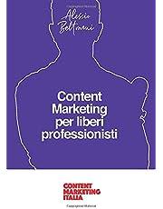 Content Marketing per liberi professionisti: Come passare dalla schiavitù professionale alla libertà grazie ai contenuti