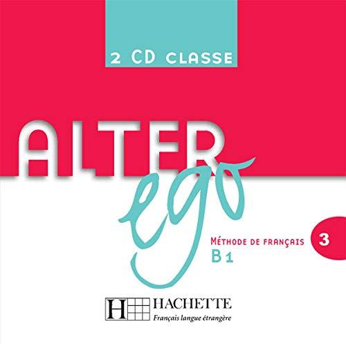 ALTER EGO 3 B1 2 CD CLASSE: CD audio classe 3