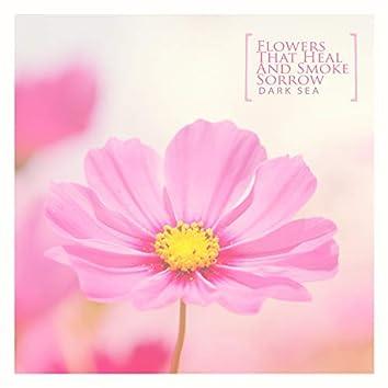 A flower that heals and emits sorrow