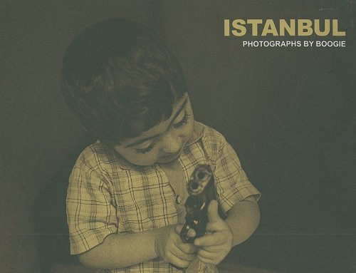 Istanbul: Photographs by Boogie