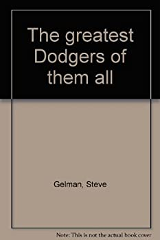 Hardcover The greatest Dodgers of them all Book