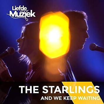And We Keep Waiting (Live Uit Liefde Voor Muziek)