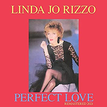 Perfect Love (Remastered 2021)