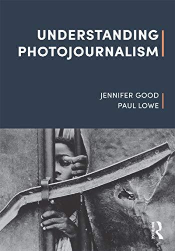 Understanding Photojournalism (English Edition)