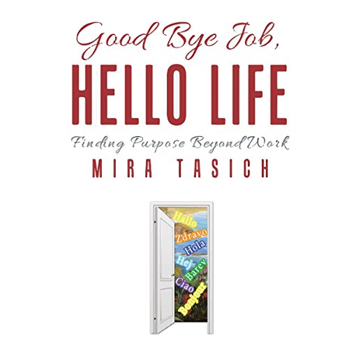 Good Bye Job, Hello Life cover art