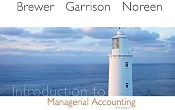 Introduction to Managerial Accounting: 3rd (Third) edition