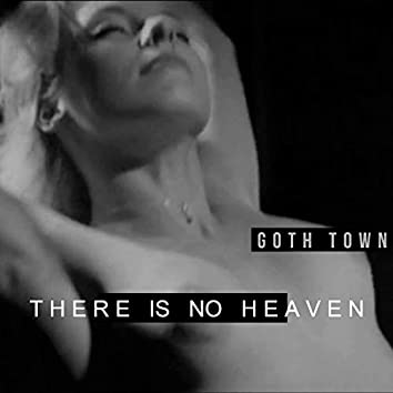 There Is No Heaven