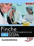 Pinche. Servicio de Salud del Principado de Asturias. SESPA. Temario específico: 2