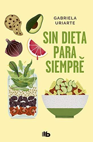 Sin dieta para siempre (No ficción)