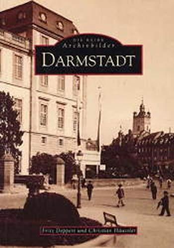 Darmstadt (Sutton Reprint Offset 128 Seiten)