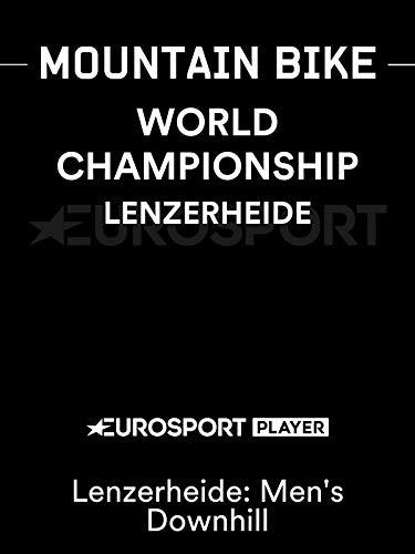 Mountain Bike World Champs - Lenzerheide: Men s Downhill
