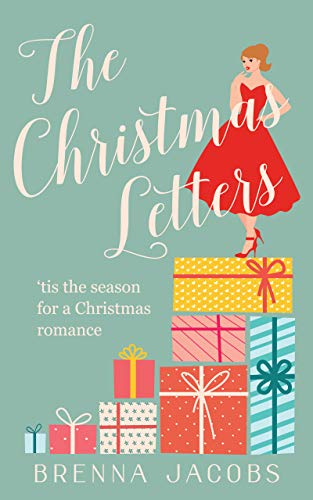 The Christmas Letters: A Magnolia Bay Romantic Comedy