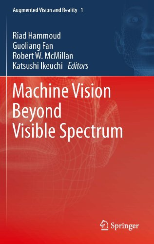 Machine Vision Beyond Visible Spectrum (Augmented Vision and Reality Book 1) (English Edition)