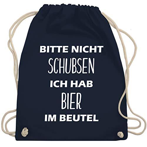 Shirtracer Festival Turnbeutel - Bitte nicht schubsen ich hab Bier im Beutel - Unisize - Navy Blau - rucksack bitte nicht schubsen - WM110 - Turnbeutel und Stoffbeutel aus Baumwolle