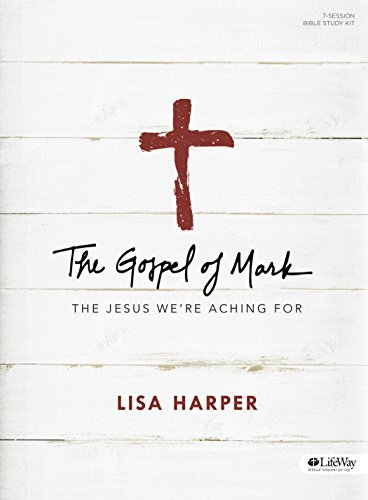 Download The Gospel of Mark: The Jesus We're Aching for - Leader Kit 1430040262