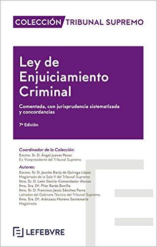 Ley de Enjuiciamiento Criminal 7ª Edición: Colección Tribunal Supremo