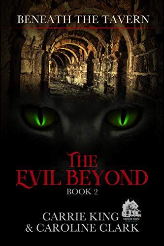 The Evil Beyond (Beneath the Tavern Book 2)