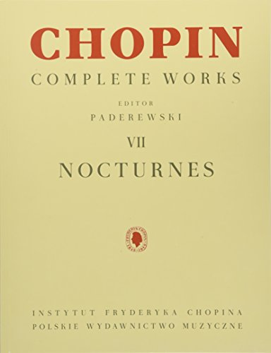 Nocturnes: Chopin Complete Works Vol. VII Complete Works Music Book