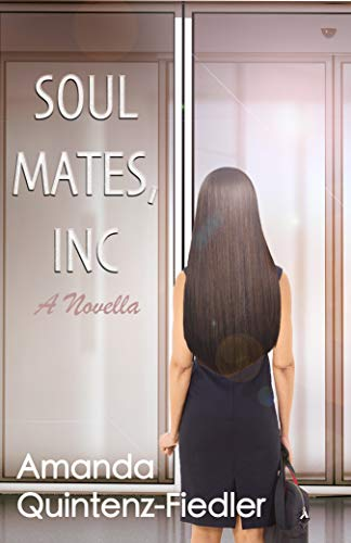 Soul Mates, Inc by Amanda Quintenz-Fiedler ebook deal