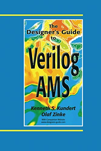 The Designer's Guide to Verilog-Ams (The Designer's Guide Book Series)
