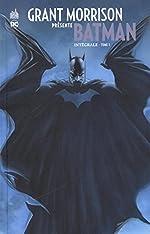 Grant Morrison présente Batman, Intégrale Tome 1 d'Andy Kubert