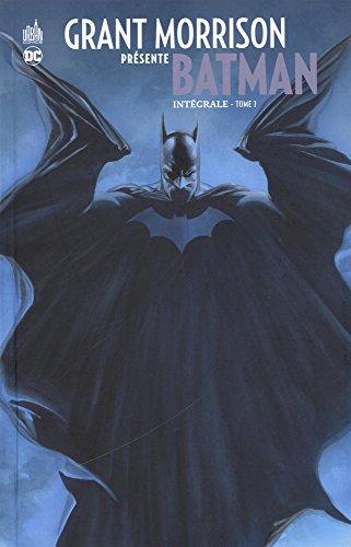 Grant Morrison présente Batman, Intégrale Tome 1