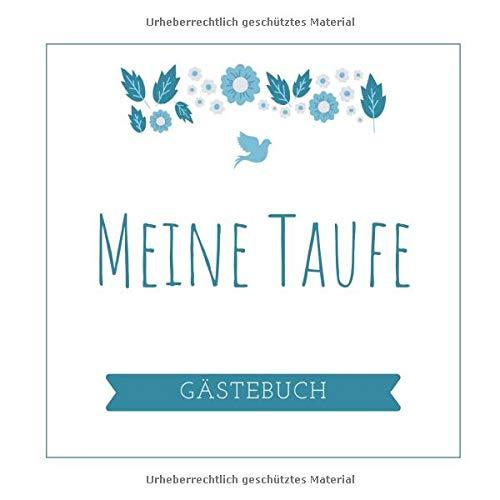 MEINE TAUFE GÄSTEBUCH: A5 Gästebuch halbliniert schöne Geschenkidee für die Taufe | Maedchen | Junge | Taufgeschenk | Patenkind | Gast-geschenk | Erinnerungsalbum
