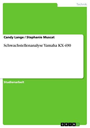 Schwachstellenanalyse Yamaha KX-490 (German Edition)
