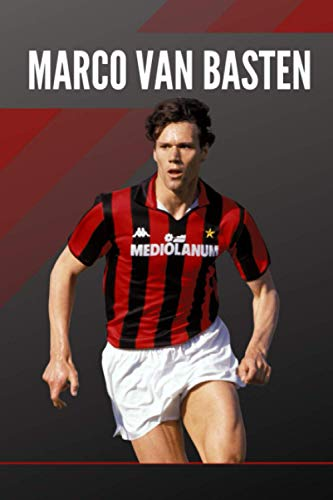 MARCO VAN BASTEN: AC Milan Legend | Notebook, Journal, Diary, Organizer, Paperback (6 x 9, 100 Pages, Blank, Lined)