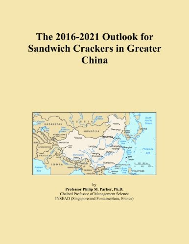 The 2016-2021 Outlook for Sandwich Crackers in Greater China