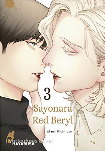 Sayonara Red Beryl 3: Vampir-Yaoi-Manga ab 18 - unwiderstehlich und anziehend!