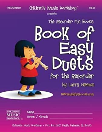 [(Book of Easy Duets for the Recorder)] [Author: MR Larry E Newman] published on (February, 2014)