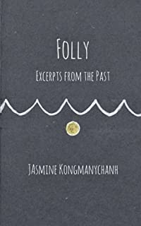 Folly: Excerpts from the Past