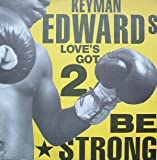 Keyman Edwards - Love's Got 2 Be Strong - Fourth & Broadway