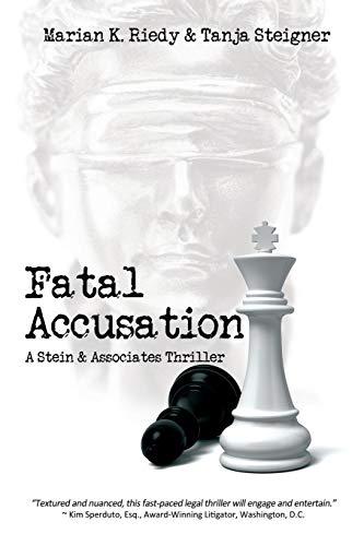 Fatal Accusation: A Stein & Associates Thriller