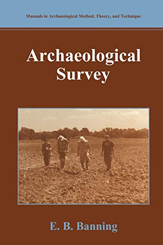 Archaeological Survey (Manuals in Archaeological Method, Theory and Technique)