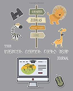 The virtual animal field trip Journal: Creative nature focused unit of study supporting multi discipline autonomous learni...