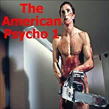The American Psycho 1
