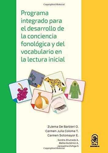 Programa integrado para el desarrollo de la conciencia fonológica y del vocabulario en la lectura inicial