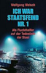 Ich war Staatsfeind NR.1 Wolfgang Welsch