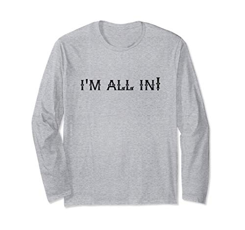 Iam all in gamers poker technic smart gifts risk games Maglia a Manica